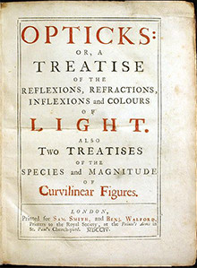 Opticks Image source: Samuel Smith & Benjamin Walford