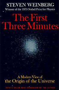 The First Three Minutes Image source: Basic Books Inc.